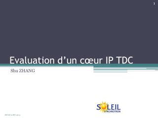 Evaluation d'un cœur IP TDC