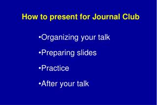 How to present for Journal Club