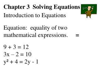 Chapter 3  Solving Equations