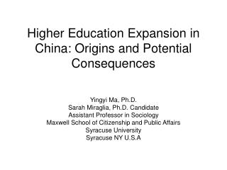Higher Education Expansion in China: Origins and Potential Consequences
