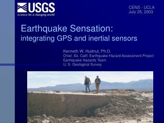 Earthquake Sensation: integrating GPS and inertial sensors