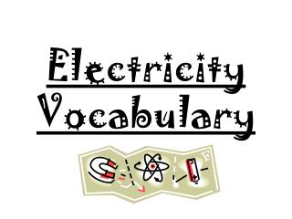 Electricity Vocabulary