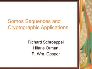 Somos Sequences and Cryptographic Applications
