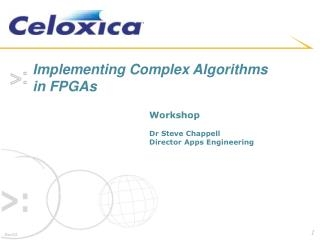 Implementing Complex Algorithms in FPGAs