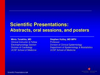 Scientific Presentations: Abstracts, oral sessions, and posters