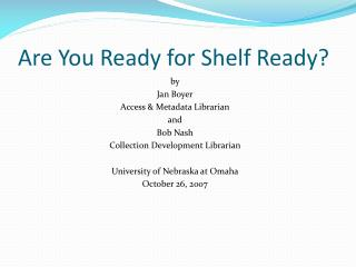 Are You Ready for Shelf Ready?