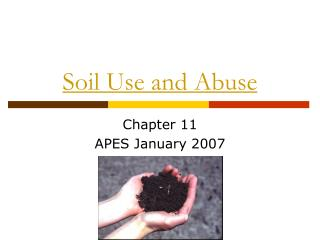 Soil Use and Abuse
