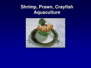 Shrimp, Prawn, Crayfish Aquaculture
