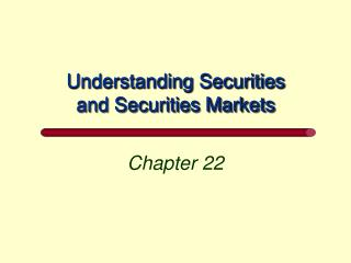 Understanding Securities and Securities Markets