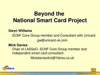 Beyond the National Smart Card Project