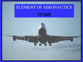 ELEMENT OF AERONAUTICS 111305