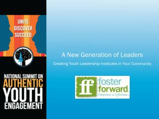 A New Generation of Leaders