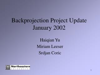 Backprojection Project Update January 2002