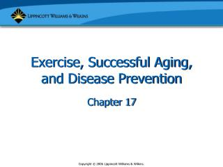 Exercise, Successful Aging, and Disease Prevention