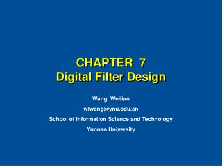 CHAPTER  7 Digital Filter Design