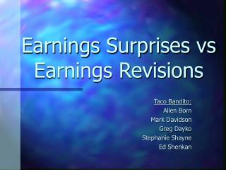 Earnings Surprises vs Earnings Revisions
