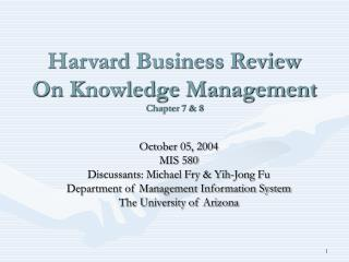 Harvard Business Review On Knowledge Management Chapter 7 & 8