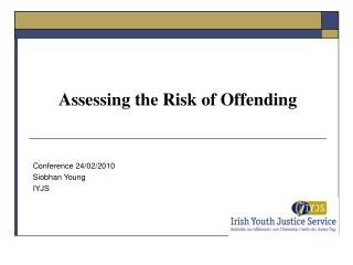 Assessing the Risk of Offending