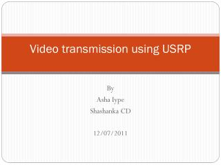Video  t ransmission using  USRP