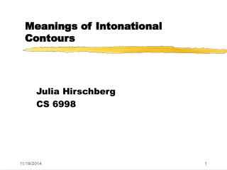 Meanings of Intonational Contours