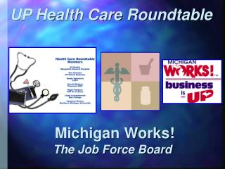 UP Health Care Roundtable