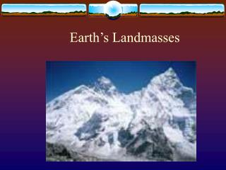 Earth's Landmasses