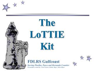 The  LoTTIE Kit