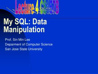 My SQL: Data Manipulation