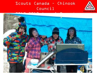 Scouts Canada – Chinook Council 2012-2013 Annual Report