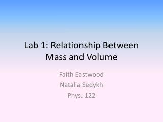 Lab 1: Relationship Between Mass and Volume