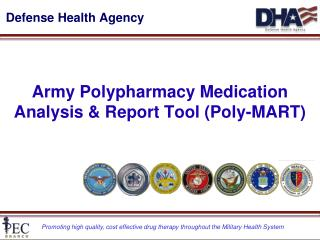 Army Polypharmacy Medication Analysis & Report Tool (Poly-MART)