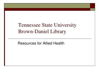Tennessee State University Brown-Daniel Library
