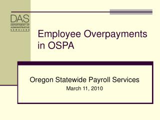 Employee Overpayments in OSPA