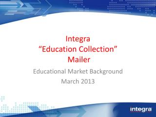 "Integra ""Education Collection""  Mailer"