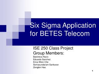 Six Sigma Application for BETES Telecom