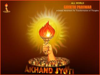 Let's Join : Akhand Jyoti Fortnight – 15 th  May – 30 th  May, 2008