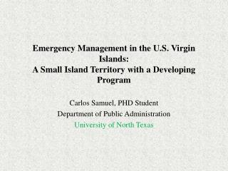 Emergency Management in the U.S. Virgin Islands: A Small Island Territory with a Developing Program
