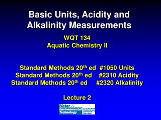 Basic Units, Acidity and Alkalinity Measurements