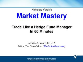 Nicholas Vardy's Market Mastery Trade Like a Hedge Fund Manager  In 60 Minutes