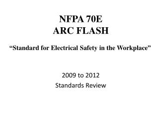 NFPA 70E ARC FLASH