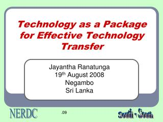 Technology as a Package for Effective Technology Transfer