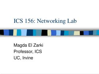 ICS 156: Networking Lab