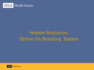 Human Resources 		Online On Boarding   System