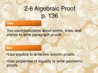 2-6 Algebraic Proof p. 136