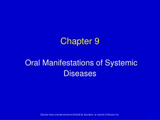 Chapter 9 Oral Manifestations of Systemic Diseases