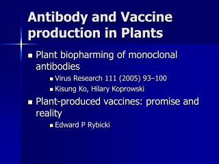 Antibody and Vaccine production in Plants