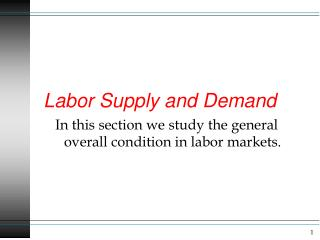 Labor  Supply and Demand