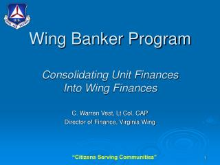 Wing Banker Program Consolidating Unit Finances Into Wing Finances