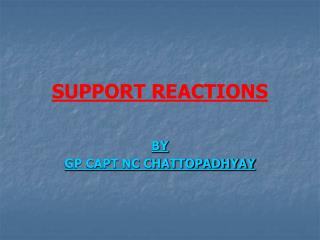 SUPPORT REACTIONS