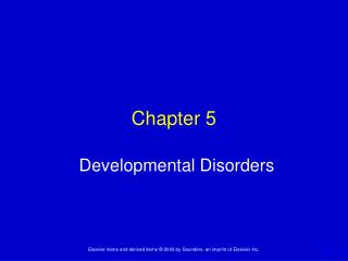 Chapter 5 Developmental Disorders